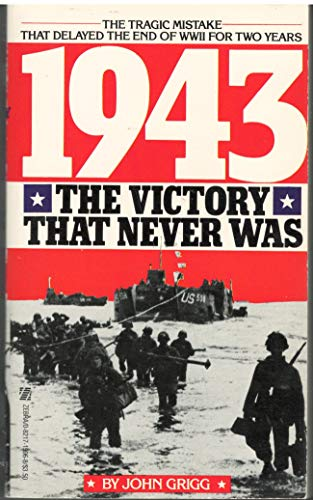 9780821715963: 1943: The Victory That Never Was