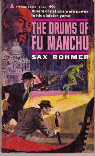 The Drums of Fu Manchu (A Nayland: Rohmer, Sax