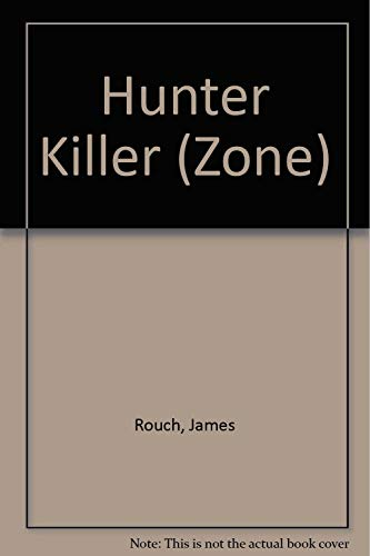 9780821716625: Hunter Killer (Zone)