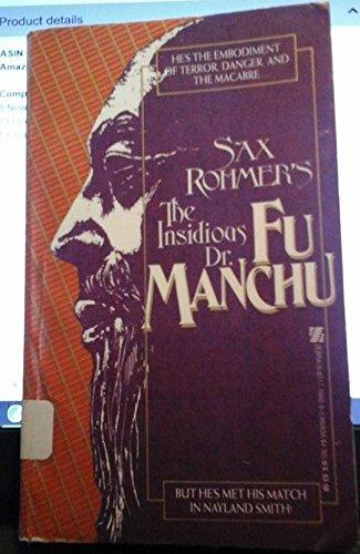 The Insidious Dr. Fu Manchu: Sax Rohmer