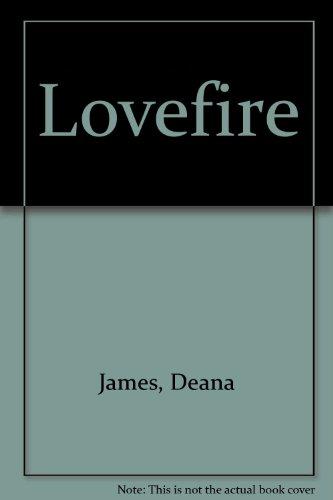 Lovefire (A Medieval Romance): James, Deana