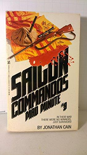 Mad Minute (Saigon Commandos No 9): Cain, J.
