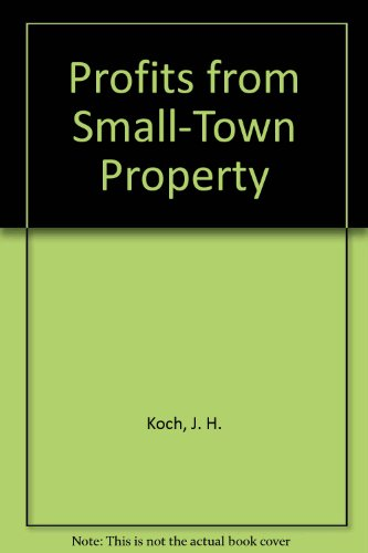 Profits from Small-Town Property: Koch, J.