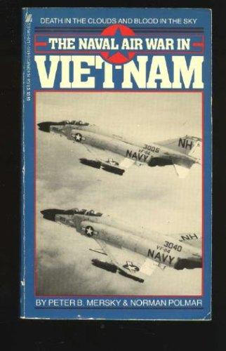 The Naval Air in Viet-Nam: Mersky, Peter B.