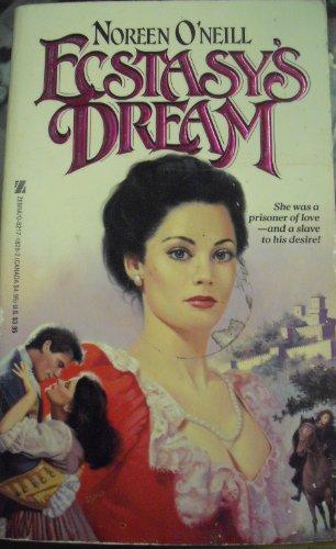 Ecstasy's Dream: Noreen O'Neill