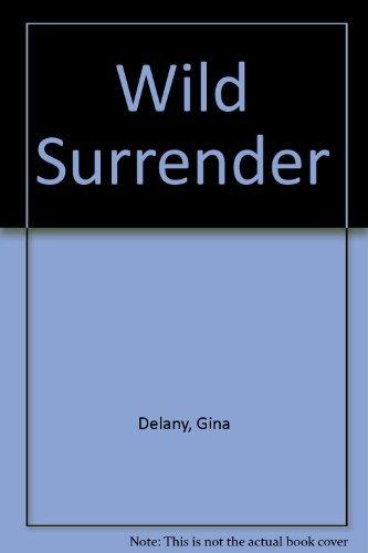 Wild Surrender: Gina Delaney