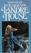 9780821718711: The Echoes of Landre House