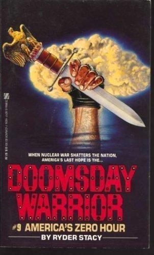 9780821719299: America's Zero Hour (Doomsday Warrior)
