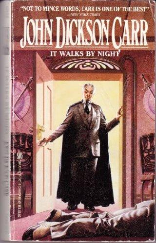 It Walks by Night: Carr, John Dickson