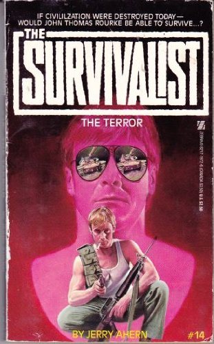 Survivalist #14 The Terror: Ahern, J.; Ahern,
