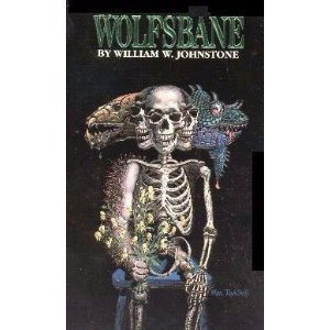 Wolfsbane (0821720198) by Johnstone, William W.