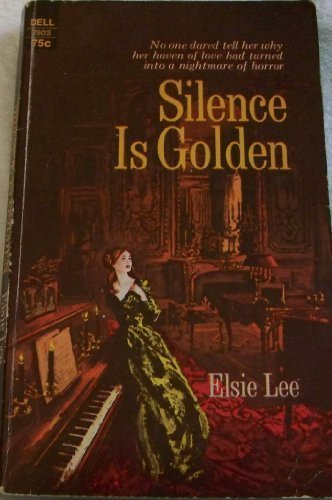 Silence Is Golden (0821720457) by Elsie Lee