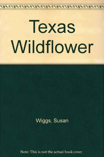 9780821720547: Texas Wildflower