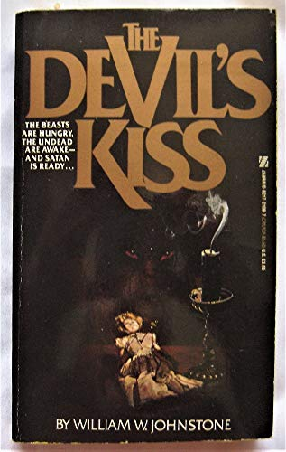 Devil's Kiss (The Devil's) (0821721097) by William W. Johnstone