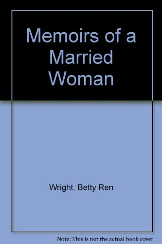 Memoirs of a Married Woman (0821721291) by Wright, B.