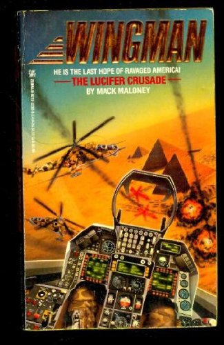 9780821722329: The Lucifer Crusade (Wingman, No 3)