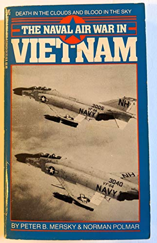 Naval Air War in Vietnam (9780821722480) by PETER /POLMAR MERSKY; Peter Mersky; Norman Polmar