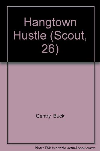 9780821722886: Hangtown Hustle (Scout, 26)