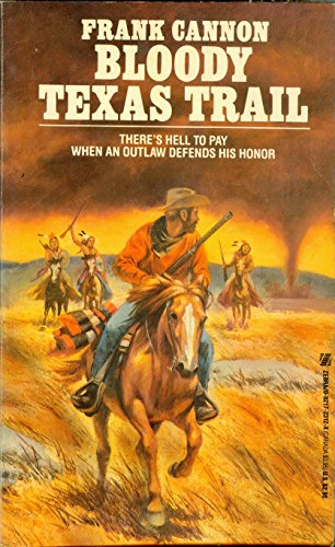 Bloody Texas Trail: Cannon, F.