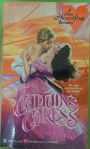 CAPTAIN'S CARESS (1ST PRINTING): Greenwood, Leigh