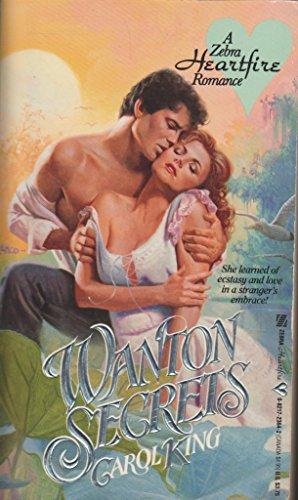 Wanton Secrets: King, Carol