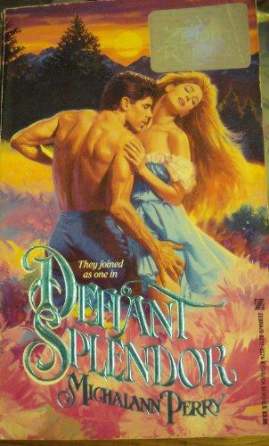 9780821723746: Defiant Splendor
