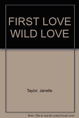 9780821723944: FIRST LOVE WILD LOVE