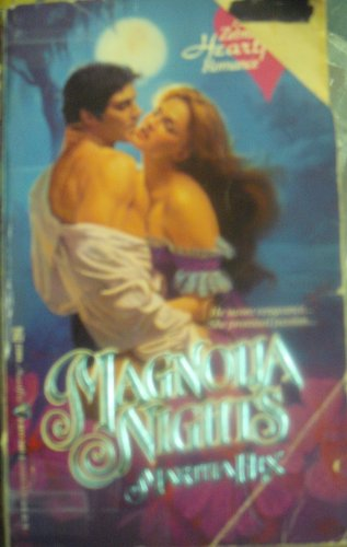 Magnolia Nights (Heartfire Romance) (0821724673) by Martha Hix