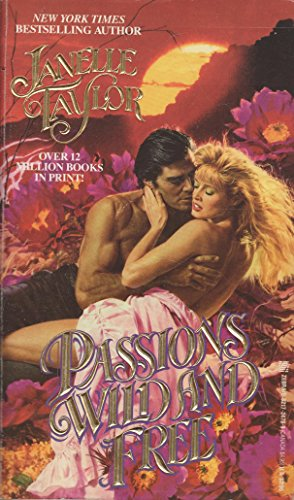PASSIONS WILD AND FREE