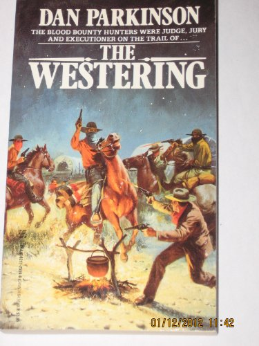 The Westering: Parkinson, Dan