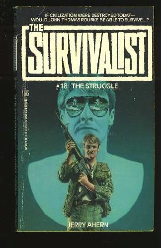The Struggle (The Survivalist #18): Ahern, Jerry