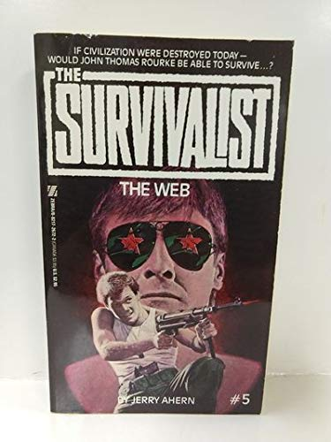 The Web (The Survivalist, No. 5): Jerry Ahern
