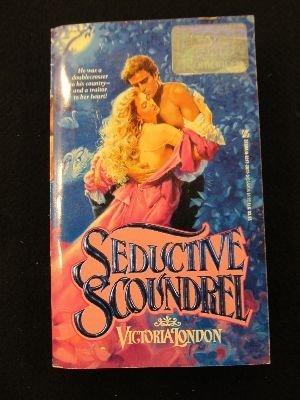 Seductive Scoundrel: London, Victoria