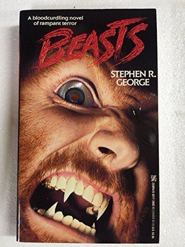 Beasts: George, Stephen R.