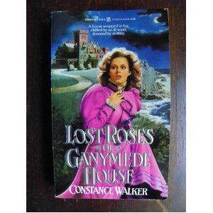 9780821727126: Lost Roses of Ganymede House