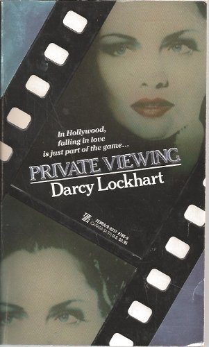 Private Viewing In Hollywood Falling in Love is Just Part of the Game: Lockhart, Darcy