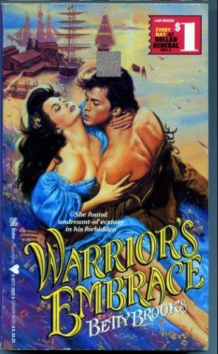 Warrior's Embrace (An Indian Romance): Brooks, Betty
