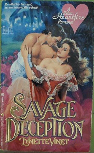 Savage Deception (A Zebra Heartfire Romance): Vinet, L.