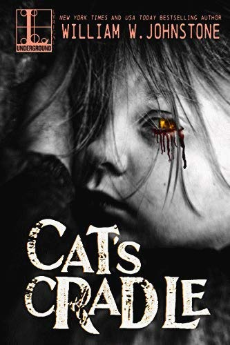 Cat's Cradle (0821728563) by Johnstone, William W.