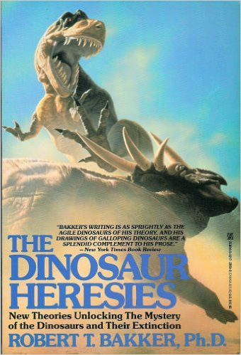 9780821728598: The Dinosaur Heresies: New Theories Unlocking the Mystery of the Dinosaurs and Their Extinction