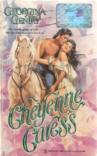 Cheyenne Caress (A Zebra Romance) (0821728644) by Georgina Gentry