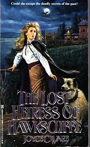 The Lost Heiress of Hawkscliffe (A Zebra Gothic Novel)