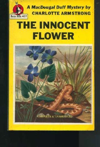 The Innocent Flower: Charlotte Armstrong