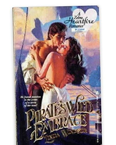 Pirate's Wild Embrace (A Zebra Heartfire Romance): Windsor, L.