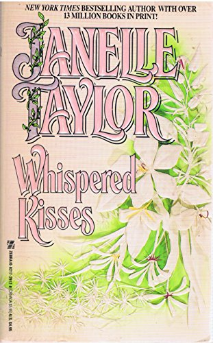 WHISPERED KISSES (0821729128) by Taylor, Janelle