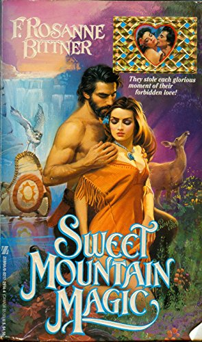 Sweet Mountain Magic (0821729144) by F. Rosanne Bittner