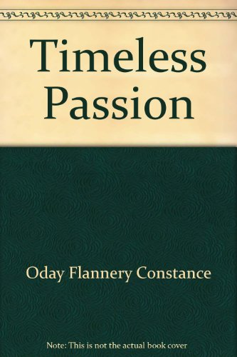 TIMELESS PASSION (0821729535) by O'Day-Flannery, Constance