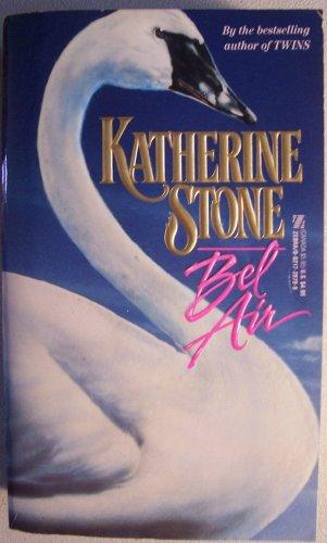 Bel Air: Stone, Katherine