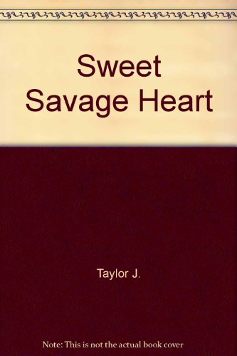 9780821730140: SWEET SAVAGE HEART