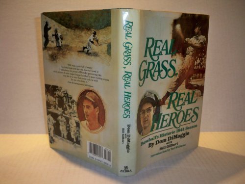 9780821730324: Real Grass, Real Heroes: Baseball's Historic 1941 Season (Zebra books)